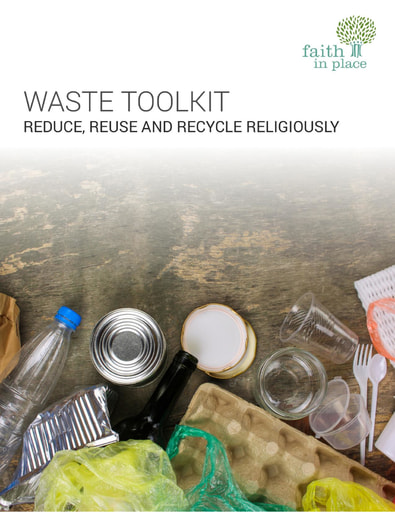 Waste Toolkit, Faith in Place