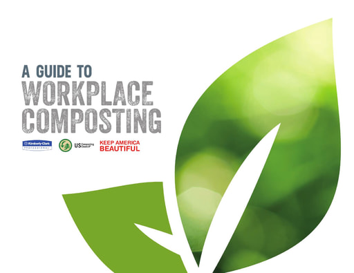 A Guide to Workplace Composting, US Composting Council