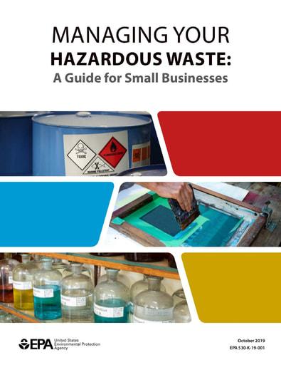 Managing Your Hazardous Waste, EPA